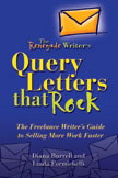 Query Letters that Rock by Linda Formichelli and Diana Burrell